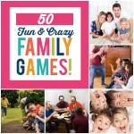 50 Fun and Crazy Family Games