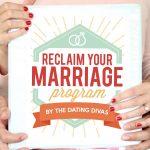 Reclaim Your Marriage Program