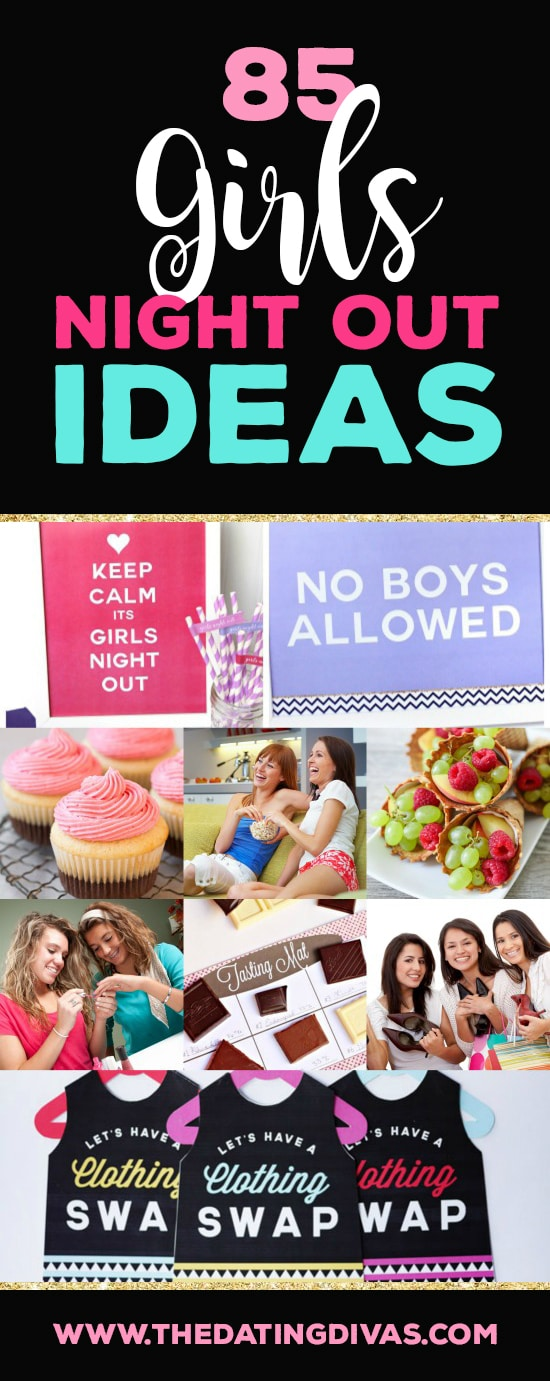 85 Ideas for Girls Night Out