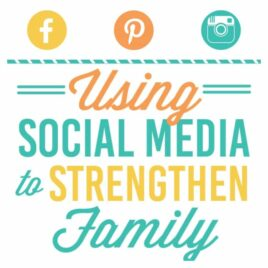 Great tips on how to strengthen family through social media.