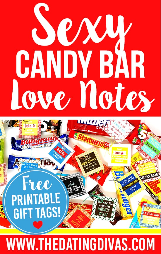 Free Candy Bar Love Note printables with a sexy and suggestive message! Printables designed by www.etsy.com/shop/ollieandlulu www.TheDatingDivas.com