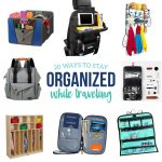20 Ways to Stay Organized While Traveling