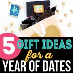 5 Fun Gift Ideas for a YEAR OF DATES