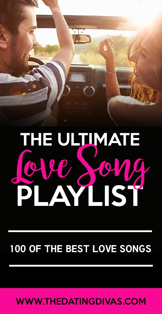 The Ultimate Playlist of Love Songs