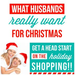 Discover what husbands really want for Christmas!