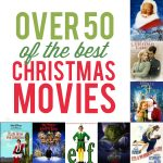Over 50 of the Best Christmas Movies
