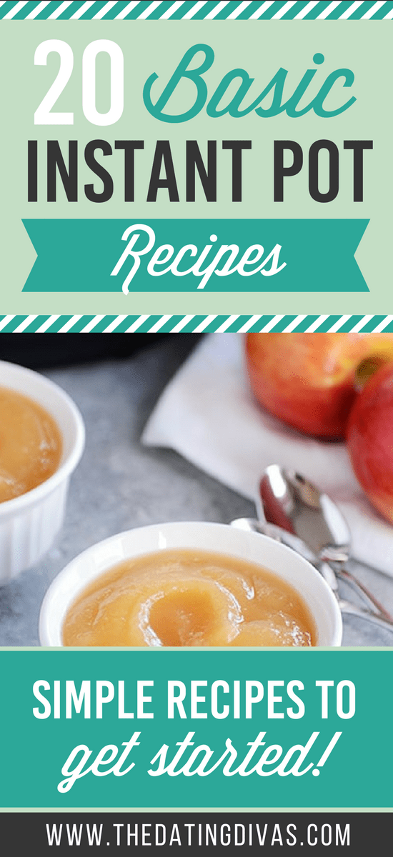 Easy, Basic, Starter Recipes for the Instant Pot #easyinstantpotrecipes