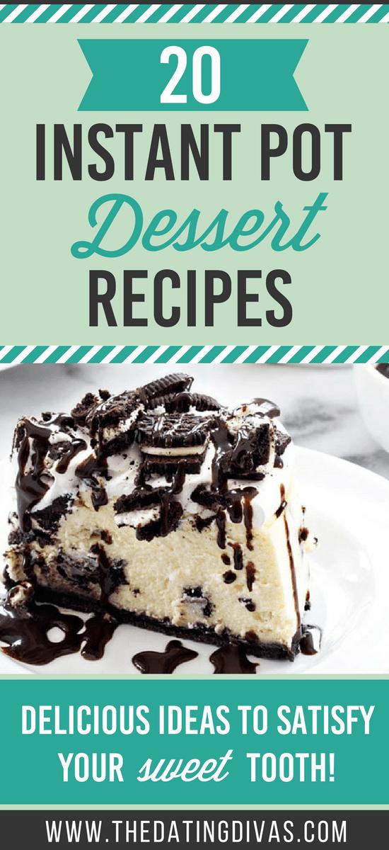 Instant Pot Desserts #dessertideas
