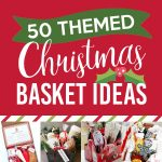 50 Themed Christmas Basket Ideas