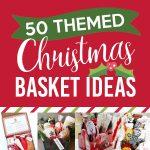 50 Themed Christmas Basket Ideas