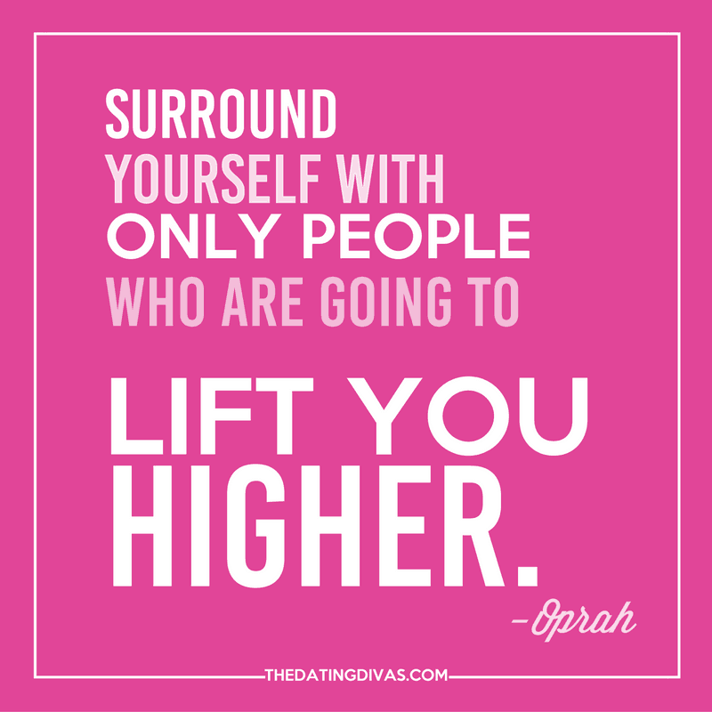 An inspirational quote that is a great reminder! Surround yourself with only people who are going to lift you higher.
