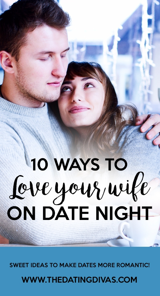 Ways to Love Your Wife on Date Night