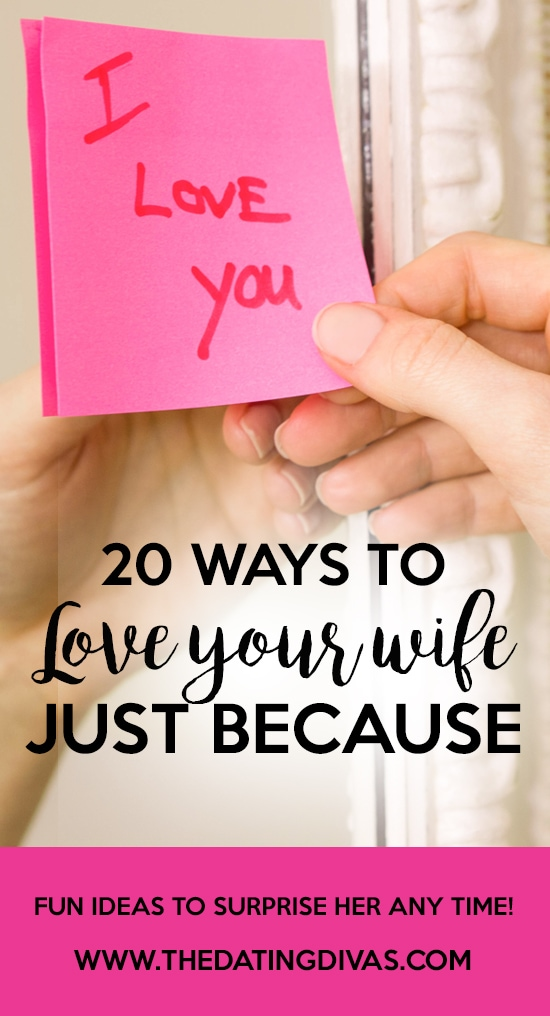 Ways to Love Your Wife Just Because