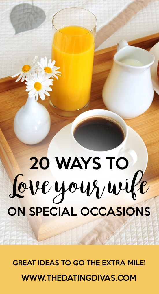 Ways to Love Your Wife on Special Occasions