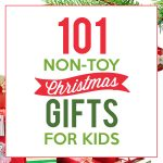 101 Non-Toy Christmas Gifts