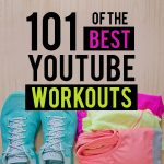 101 of the Best YouTube Workouts