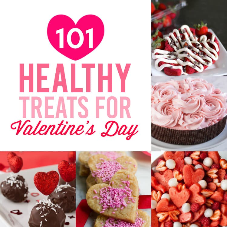 101 Healthy Treats for Valentine\'s Day - From The Dating Divas