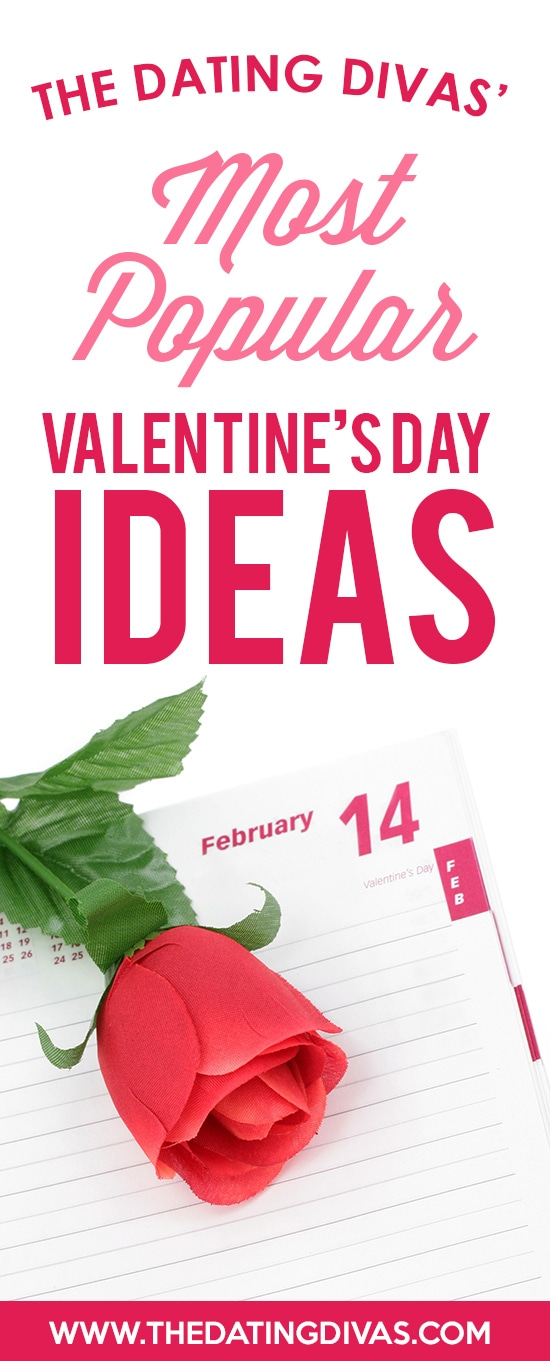 A collection of the most popular Valentine's Day ideas - from the Dating Divas! Valentine's Day gift ideas, date ideas, love notes and more! #ValentinesDayIdeas