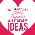 Our Most Popular Valentines Day Ideas
