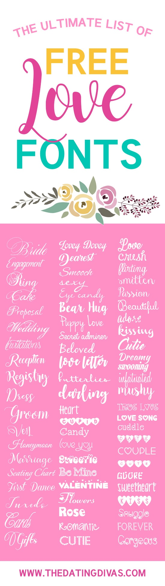 The BEST list of free love fonts on the internet!! It seriously has every romantic font in the book! #freelovefonts #romanticfonts #weddingfonts #thedatingdivas