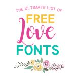 The Ultimate List of Free Love Fonts