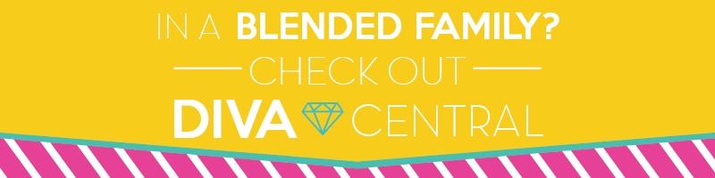 Diva Central Blended Family