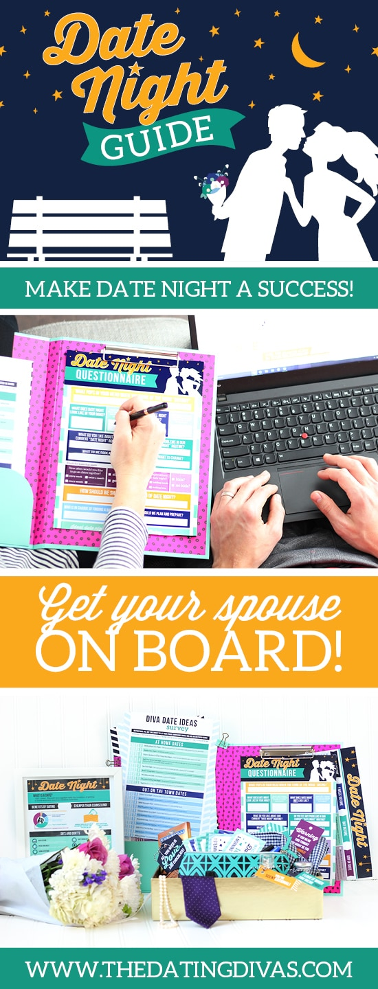 Date Night Guide - Get your spouse on board with date night! | The Dating Divas