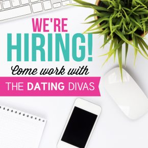 The Dating Divas Are Hiring!