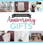 Awesome Anniversary Gifts
