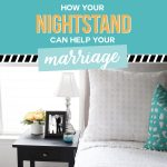 How Your Nightstand Can Help Your Marriage