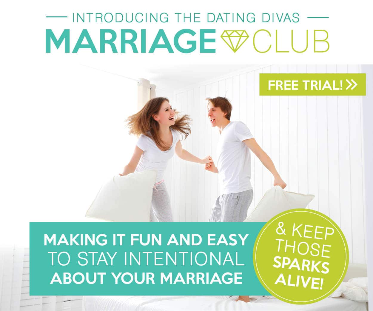 Introducing… THE DATING DIVAS MARRIAGE CLUB! A FUN and EASY way to stay intentional about your marriage!