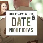 Military Week: Date Night