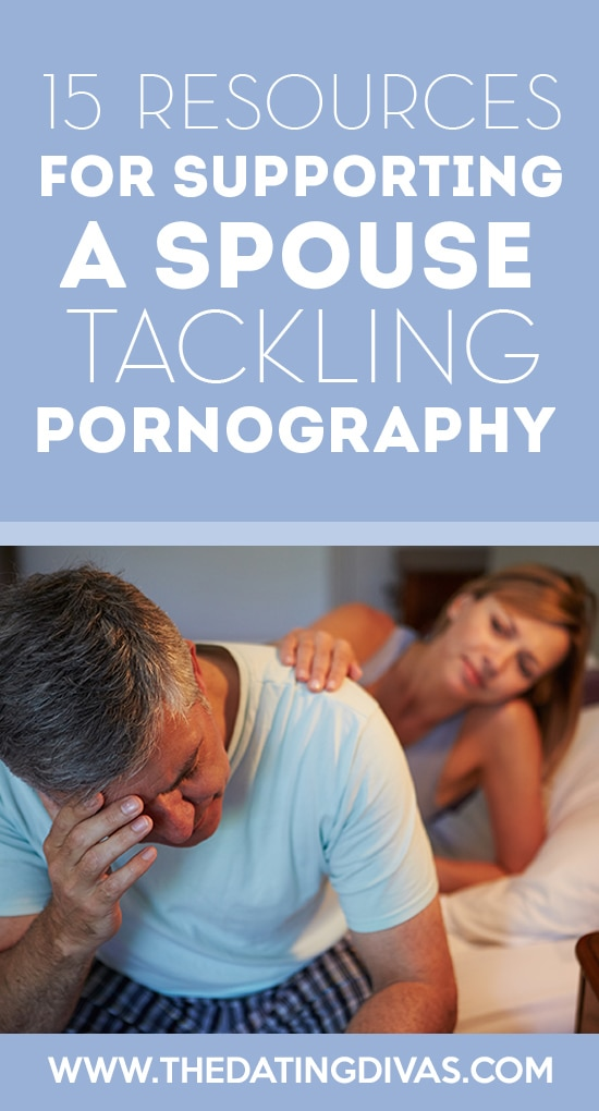 Resources for Supporting a Spouse Tackling Pornography