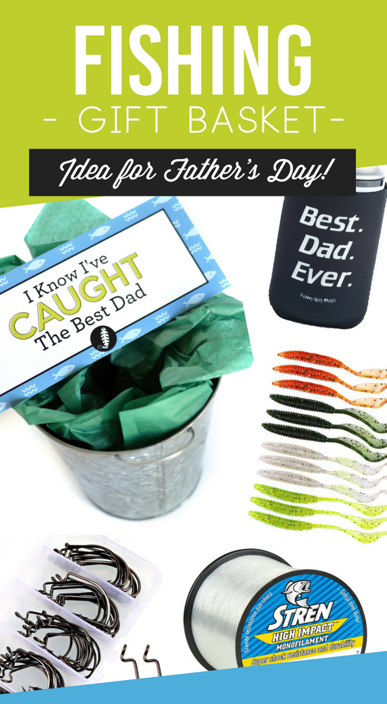 Diy father 39 s day gift basket tags the dating divas for Fishing gifts for dad