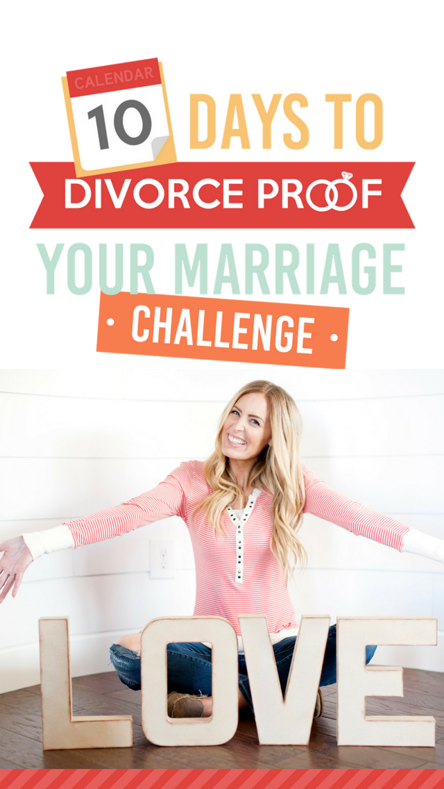 10 Days To Divorce Proof Your Marriage Challenge