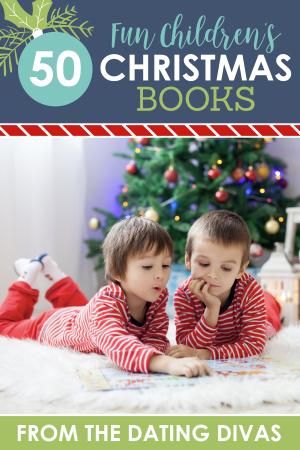 These Christmas books can bring out the magic of the holiday, help you remember the true meaning of Christmas, and Get you excited for the season! #Children'sChristmasBooks #DatingDivas