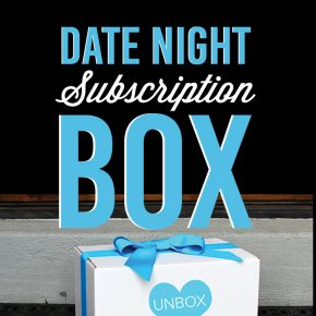 Unbox Love- Date Night Subscription Box
