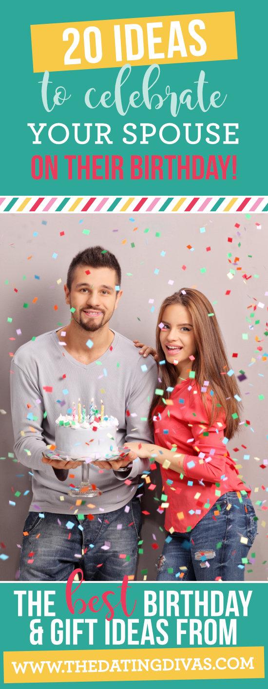 Birthday Ideas to Celebrate Your Spouse #bestbirthdaygifts #husbandbirthday #wifebirthday