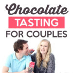 Chocolate Tasting for Couples