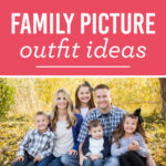 20 Adorable Ideas for Family Picture Outfits