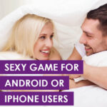 Sexy Game For Android or Iphone Users
