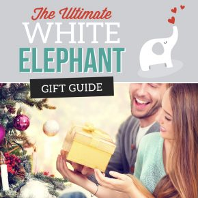 The Ultimate White Elephant Gift Ideas