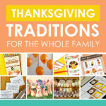 Thanksgiving Traditions for the Family