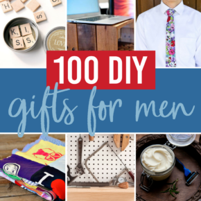 DIY Gift Ideas For Men Ok So Is It Just Me Or Are The In Our Lives REALLY Hard To Find Gifts I Can Hundreds Of Idea Tutorials