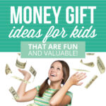 Fun Money Gift Ideas for Kids