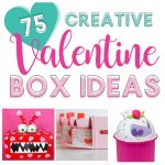 75 Creative Valentine Box Ideas