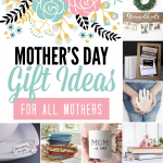 Mother's Day Gifts for ALL Mothers