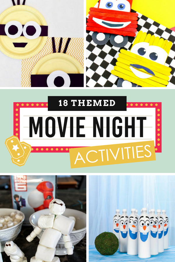 Activities and Themed Movie Night Ideas
