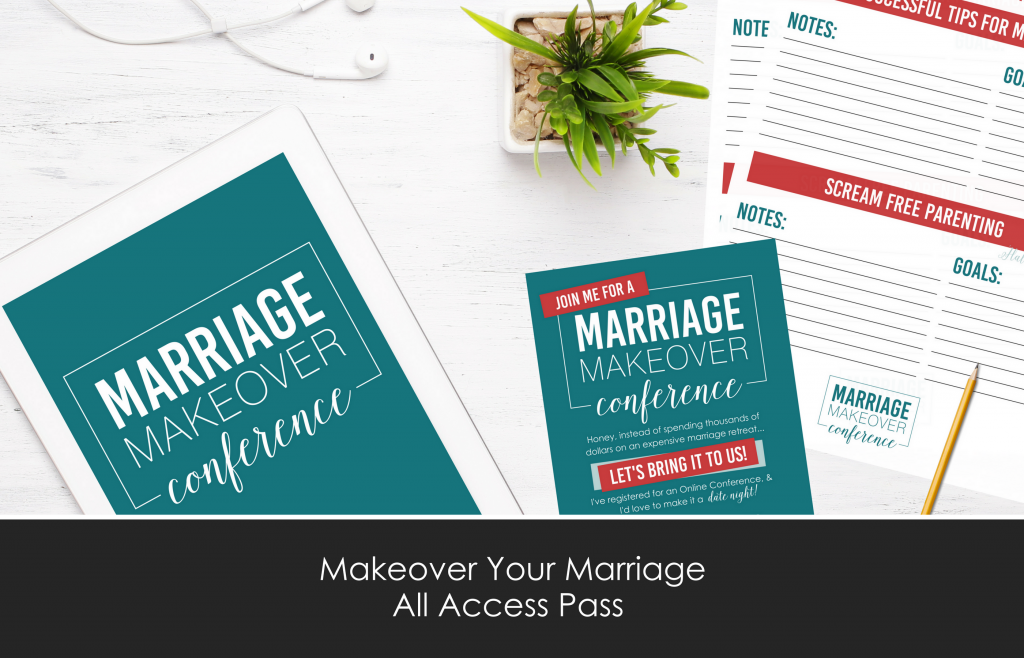 Makeover Your Marriage Conference All Access Pass