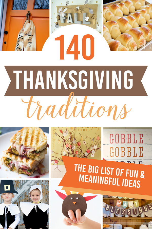Thanksgiving Traditions And Ideas For Family From The